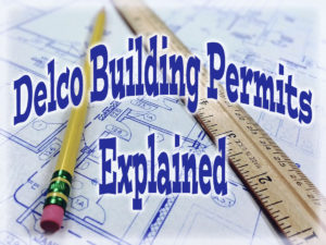 Information on obtaining Delaware County PA Building Permits