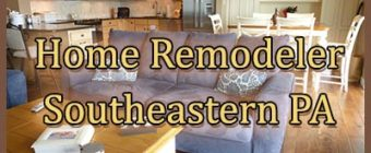 Home Remodeling Contractor Southeastern PA