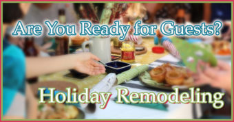 Holiday Remodeling