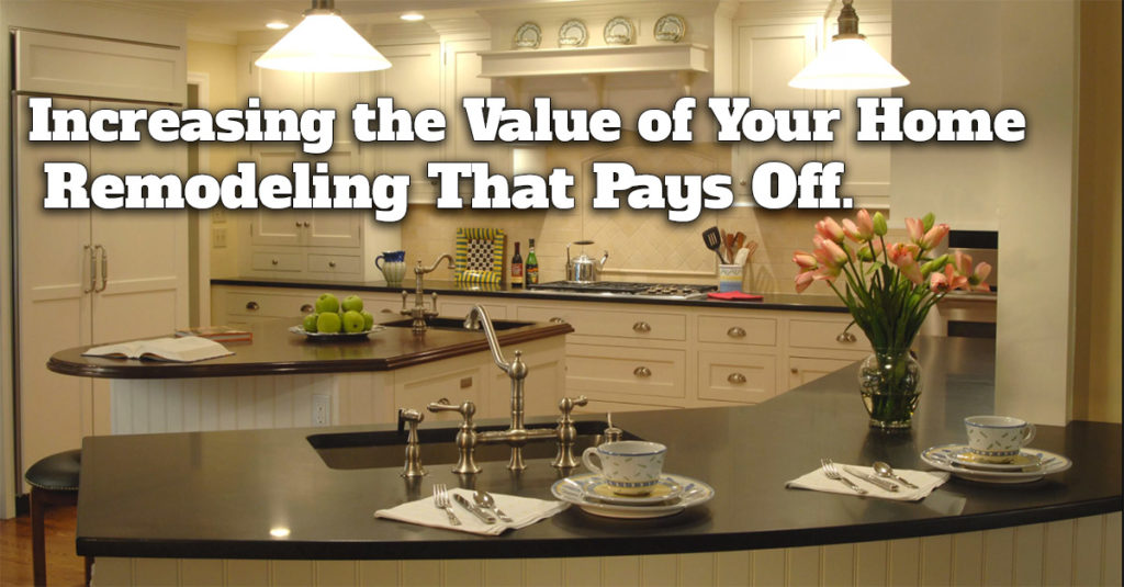 Remodeling Projects That Pay Off The Most 2017