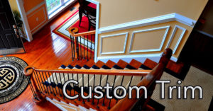 Custom trim, Crown Molding, Wainscoating, Base Trim, Windows & Door Trim, Custom Trim Work