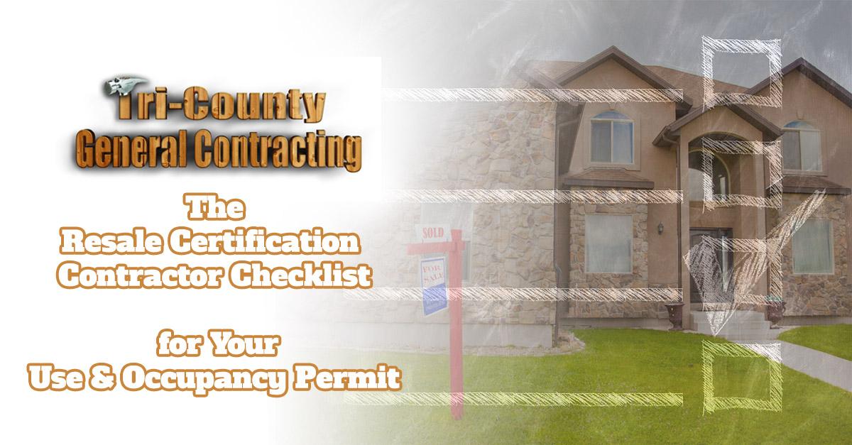 Resale Certification Contractor Checklist Use Occupancy Permit