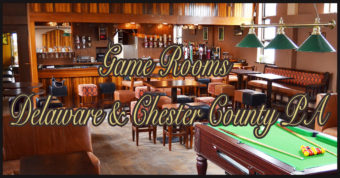 Game Rooms Delaware & Chester County PA