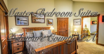 master bedroom suites delaware county pa