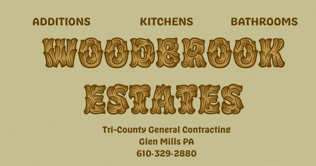 Woodbrook Estates Contractor Glen Mills PA