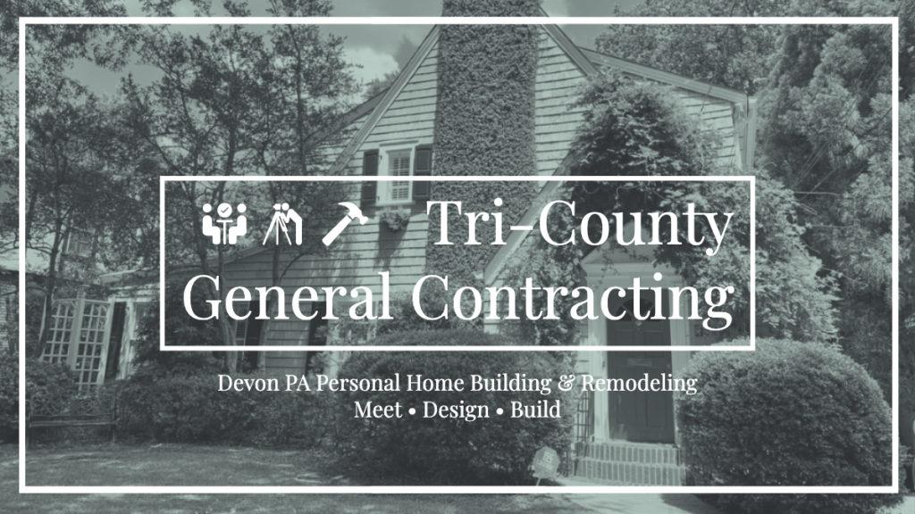Devon PA Home Contractor